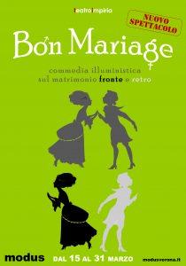 Locandina spettacolo Bon Mariage Teatro Impiria